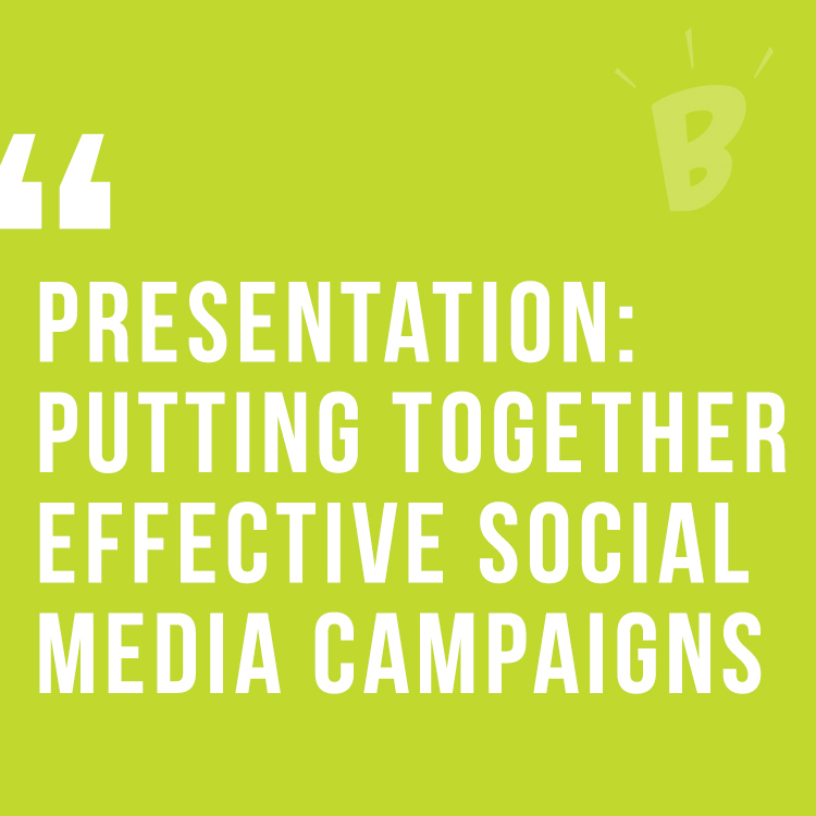 Putting Together Effective Social Media Campaigns
