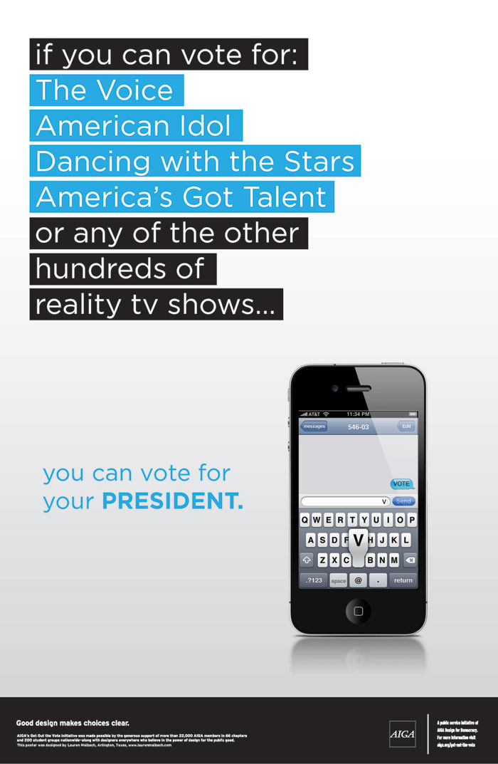 If you can vote for American Idol contestants, you can vote for the president